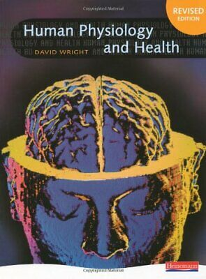 Human Physiology and Health by Wright, David Paperback Book The Cheap Fast Free