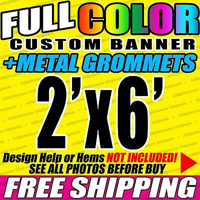 2x6 Custom Banner, Full color printing, 13oz Vinyl banner, Free SHIPPING - VLU