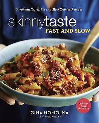 Skinnytaste Fast and Slow : Knockout Quick-Fix and Slow-Cooker...  (ExLib)