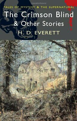 The Crimson Blind and Other Ghost Stories (Word... by Mrs H.D. Everett Paperback