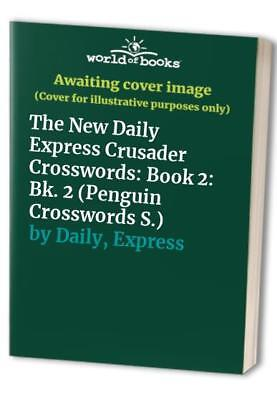 The New Daily Express Crusader Crosswords: Book 2... by Daily, Express Paperback
