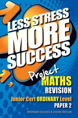 Project MATHS Revision Junior Cert Ordinary Level Paper 2 (L... by Louise Boylan