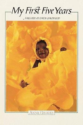 My First Five Years : Daffodils Multicultural Edition by Anne Geddes