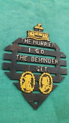 "Primitive Rustic Cast Iron Ma & Pa Trivet ""The Hurrier I go the Behinder I get"""