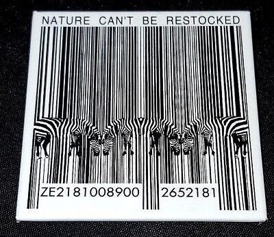 NATURE CAN'T BE RESTOCKED Pinback Button Pin ZEBRA Nature Conservation UPC