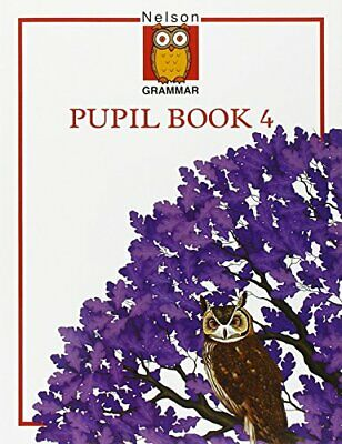 Nelson Grammar - Pupils Book 4 by Wren, Wendy Paperback Book The Cheap Fast Free