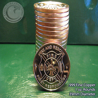 "20 ""Fire Department"" 1oz .999 Copper rounds 1 Roll in Plastic Tube"