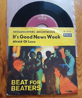 "Hedgehoppers Anonymous - Good News/afraid Of Love - Beat For Beaters 7"" Decca"