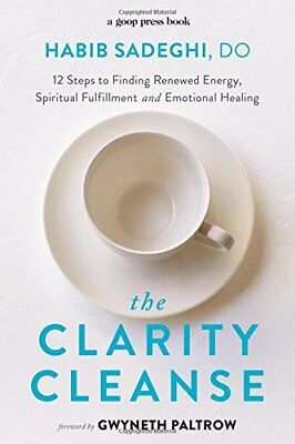 The Clarity Cleanse Way to Renew Energy Spiritual Fulfillment Emotional Healing