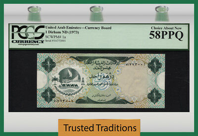 TT PK 1a ND (1973) UNITED ARAB EMIRATES 1 DIRHAM PCGS 58 PPQ CHOICE ABOUT NEW!