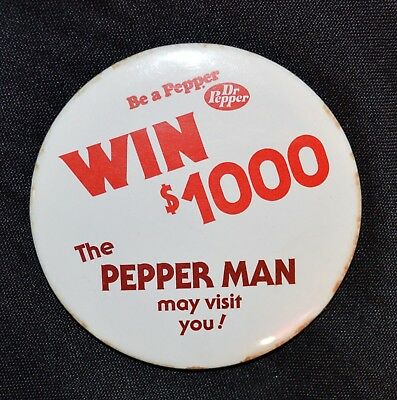 Vintage Dr Pepper Button Win $1000 - The Pepper Man May Visit You Pin Pinback