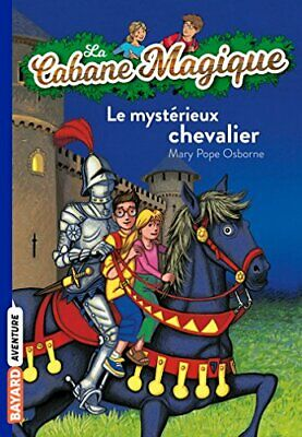La Cabane Magique: Le mysterieux chevalier by Osborne, Mary Pope Book The Cheap