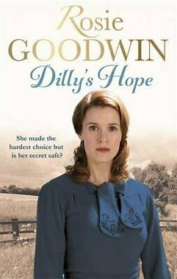 Dilly's Hope (Dilly's Story) by Goodwin, Rosie Book The Cheap Fast Free Post