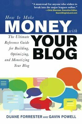 How to Make Money with Your Blog: The Ultimate Ref... by Powell, Gavin Paperback