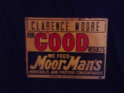 MOORMANS Quincy, IllinoisCLARENCE MOOREVINTAGE SIGN