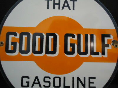 Old Used That Good Gulf Gasoline  Porcelain Metal Gas Oil Sign!  Pump Plate