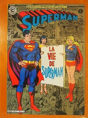 "Superman. La vie de Superman.Collection ""Présence de l'avenir"" Sagédition"