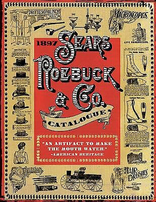 1897 Sears Roebuck and Co. Catalogue by Sears Roebuck Staff; Fred L. Israel