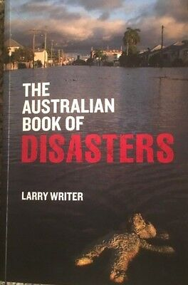 THE BOOK OF AUSTRALIAN DISASTERS – Floods, Fires, and Courage