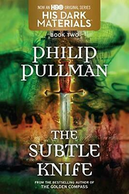 The Subtle Knife: His Dark Materials (His Dark Materials (... by Pullman, Philip