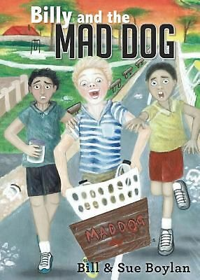 Billy And The Mad Dog by Bill Boylan (English) Paperback Book Free Shipping!
