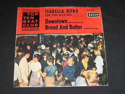 "7"" Isabella Bond Top Ten Allstars: Downtown / Bread And Butter Beat Club Decca"