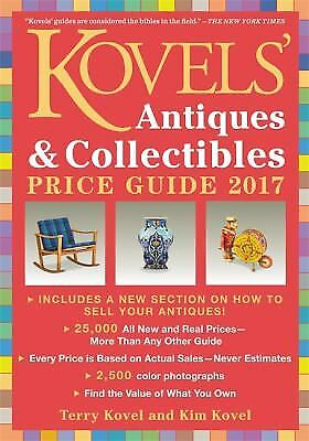 Kovels' Antiques and Collectibles Price Guide 2017  (ExLib)