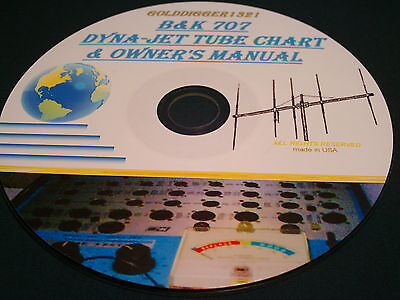 B&k 707 Dyna-Jet Owner's Manual With Tube Chart Data On Cd