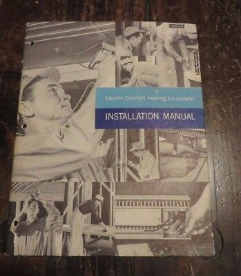 Vintage GE Electric Comfort Heating Equipment Installation Manual