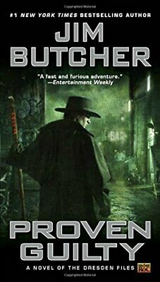 Proven Guilty (Dresden Files) (Dresden Files (ROC Paperback)) by Jim Butcher The