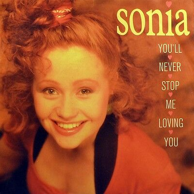"7"" SONIA You'll Never Stop Me Loving You STOCK/AITKEN/WATERMAN CHRYSALIS D 1989"