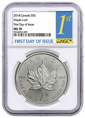 2018 Canada 1 oz Silver Maple Leaf $5 NGC MS70 FDI First Day of Issue SKU52080