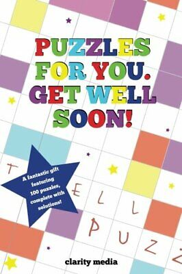 Puzzles for you. Get Well Soon! by Media, Clarity Book The Cheap Fast Free Post