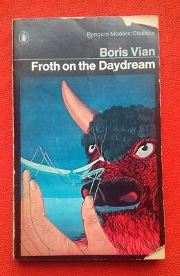 Froth on the Daydream by Boris Vian. Cult French surrealism. Scarce.
