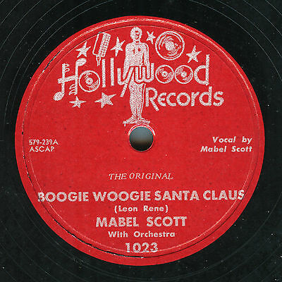 Mabel Scott: Boogie Woogie Santa Claus / Jimmy Witherspoon: How I Hate Christmas