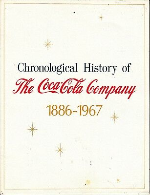 CHRONOLOGICAL HISTORY OF THE COCA-COLA COMPANY 1886 - 1967  8 1/2 x 11 BOOKLET.