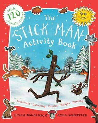 The Stick Man Activity Book by Donaldson, Julia Book The Cheap Fast Free Post