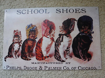 "School Shoes - Phelps, Dodge & Palmer Advertising Tin Sign 10""x16"" ~ Kitties USA"