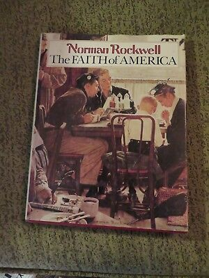 Norman Rockwell: The Faith of America by Fred Bauer