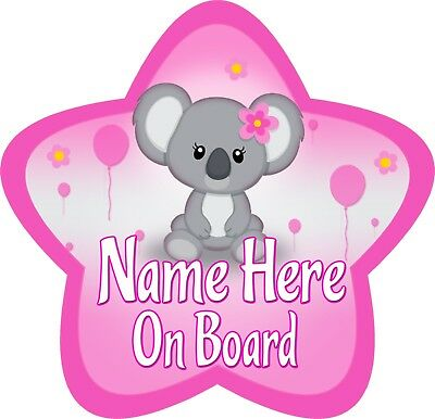 Personalised Baby Girl Koala Star Shaped Child/Baby On Board Car Sign ~ New!