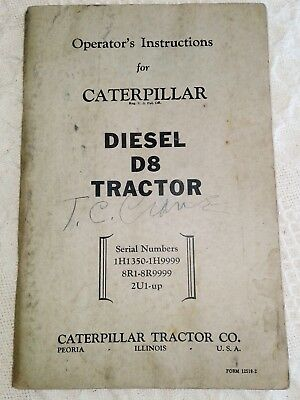 Caterpillar D8 Tractor Operator's Instructions 1H1350-1H9999 8R1-8R9999 2U1-Up