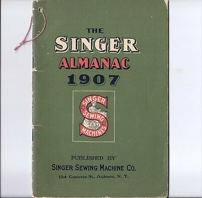 Original 1907 Singer 27 Sewing Machine Co. Almanac