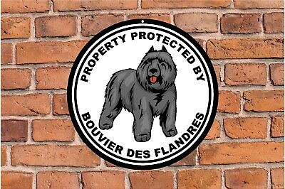 Property protected by Bouvier des Flandres  guard dog round metal sign #C