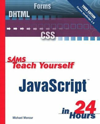 Sams Teach Yourself JavaScript in 24 Hours by Moncur, Michael Paperback Book The