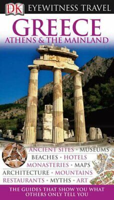 DK Eyewitness Travel Guide: Greece, Athens & the Main... by Dubin, Marc Hardback