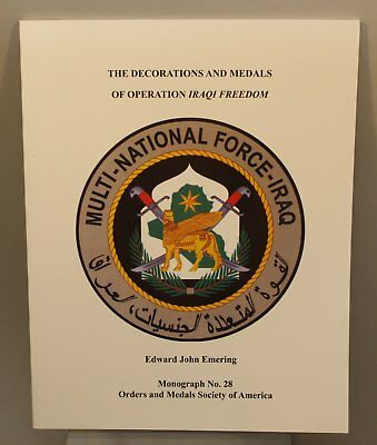 Decorations of Operation Iraqi Freedom Medals Society of America Guidebook
