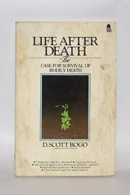 Life After Death: Case for the Survival of Bodily ... by Rogo, D.Scott Paperback