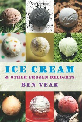 Ice Cream by Vear, Benjamin Book The Cheap Fast Free Post
