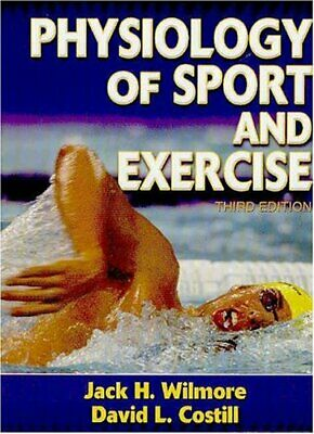 Physiology of Sport and Exercise by Costill, David L. Hardback Book The Cheap