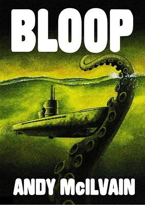 101 BLOOP - Andy McIlvain. Rainfall chapbooks. A tale of the Cthulhu Mythos.